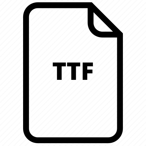 file, files, ttf, ttf icon, type icon
