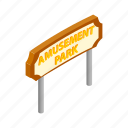 amusement, banner, carnival, entertainment, festival, isometric, park icon