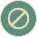 forbidden, prohibited, stop, warning icon