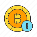 bitcoin, blockchain, coin, cryptocurrency, digital currency, error, transaction icon