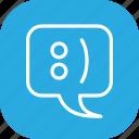 bubble, chat, emoticon, smiley, speech, talk