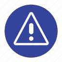 alert, caution, danger, error, exclamation, round, warning icon
