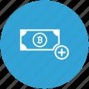 account, add, bitcoin, create, money, value icon
