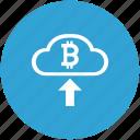 bitcoin, blockchain, cash, cloud, in, money, transfer icon