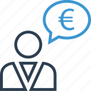 chat, euro, money, revenue, sign, talk, wealth icon