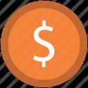 currency, dollar coin, dollar sign, finance, financial, money, savings