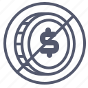 coin, dollar, exchange, forbidden, value icon