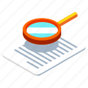 analysis, audit, business, data, isometric, magnifying, research icon