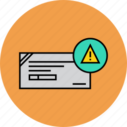alert, attention, banking, cheque, financial, instrument, mistakes icon