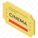 cinema ticket, entrance ticket, hall ticket, theater ticket, ticketing icon