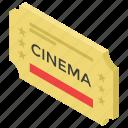 cinema ticket, entrance ticket, hall ticket, theater ticket, ticketing