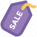 label, merchandise, message, retail, sale offer, sale tag, tag