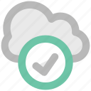checkmark, cloud acceptance, cloud checkmark, cloud computing, cloud network, icloud, wireless technology