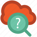 cloud computing, cloud network, explore, faq, information technology, question mark, search symbol icon