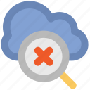 cloud computing, cloud network, network alert, search symbol, stop exploring, stop magnifying, zoom out