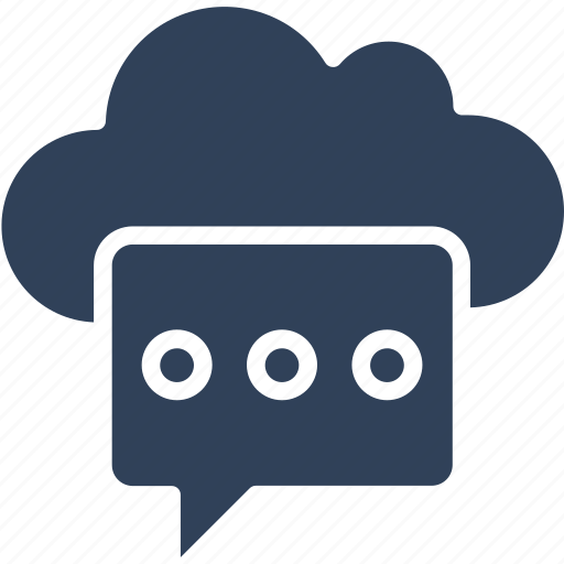 chat bubble, cloud computing, cloud message, cloud notification icon