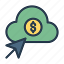 cash, click, cloud, dollar, pointer icon