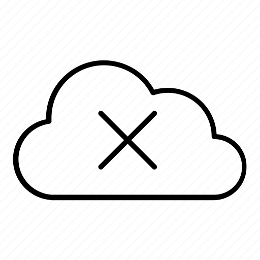 cloud, cross, error, fail, problem, wrong, x icon