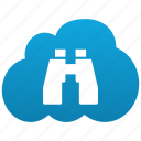 binoculars, cloud, explore, explorer, find, locate, navigate, navigator, search, zoom icon