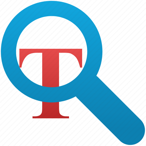 find, locate, lookup, magnifying, magnifying glass, search text, zoom icon