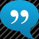 citation, comment, message, quotation, quote, speech, cite