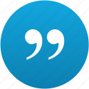 quote, text, quotation, inverted commas, quoted, hooks, quotes