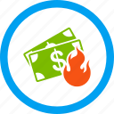 bankrupt, bankruptcy, burn banknotes, danger, fire accident, flame, insurance icon