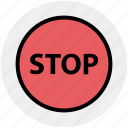 .svg, construction, drive stop, road sign, stop sign, traffic sign, warning icon