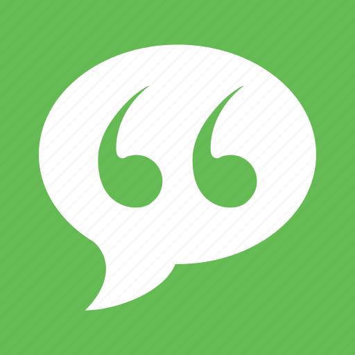 bubble, chat, citation, comment, quote, speak, speech icon