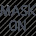 mask, on, safety, protection, medical, coronavirus, covid