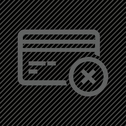 credit card, cross, delete, e business, payment, remove icon