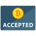 accepted, bitcoin, cryptocurrency, payment icon