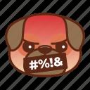 animal, cursing, cute, dog, emoji, emoticon, pet, pug icon