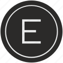 e, english, latin, letter, uppercase icon
