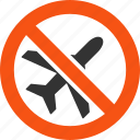 air plane, aircraft, airplane, ariplanes, danger, forbidden, stop icon