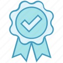award, badge, check, data analytics, guaranteed, quality, ribbon