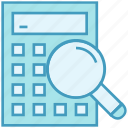 business, calculate, calculator, data analytics, finance, magnifier, search icon