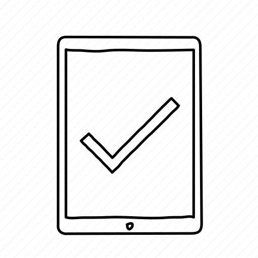 check, checkmark, devices, handdrawn, mobile, screens, tablet icon