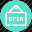 board, frame, hanging, market, open, sign, store