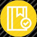accept, book, bookmark, label, ribbon, sticker, tag icon