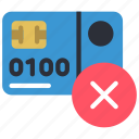 card, credit, debit, declined, ecommerce, money icon