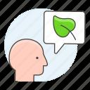 awareness, bubble, care, eco, ecology, envirionmental, head, leaf, plant, speech, talk