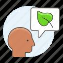 envirionmental, plant, speech, bubble, awareness, leaf, care, talk, ecology, eco, head