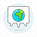 associate, conference, ecology, global, meeting, nature, planet, seminar, talk, world icon