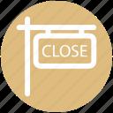 .svg, board, close, close sign, frame, shop, sign icon