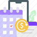 calendar, dollar, monthly, payment, scehdule, subscription icon