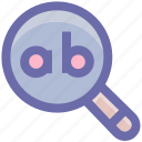 fine, glass, magnifier, magnifying glass, reading, search, searching, zoom icon
