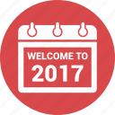 calendar, month, schedule, time, welcome to 2017 icon