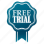 award, emblem, free, free trial, guaranteed, satisfaction, trial icon