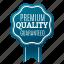 award, emblem, guarante, guaranteed, premium, quality, satisfaction icon